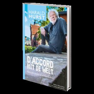 Harald Hurst - D'accord mit de Welt